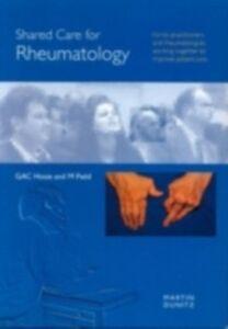 Ebook in inglese Shared Care for Rheumatology Field, Max , Hosie, Gillian , Hosie, Gillian A C
