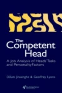 Ebook in inglese Competent Head Dilum Jirasinghe Research Fellow, Education Management Research Group, University of East London ,  Geoffrey Lyons Direct