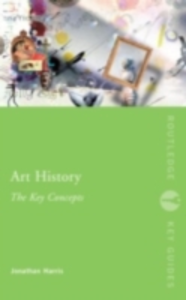 Ebook in inglese Art History: The Key Concepts Harris, Jonathan