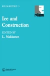 Ebook in inglese Ice and Construction -, -