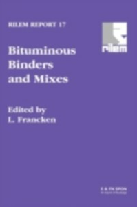 Ebook in inglese Bituminous Binders and Mixes -, -