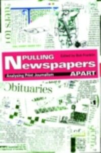 Ebook in inglese Pulling Newspapers Apart -, -
