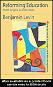 Ebook in inglese Reforming Education Levin, Benjamin