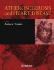 Ebook in inglese Atherosclerosis and Heart Disease -, -
