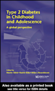 Ebook in inglese Type 2 Diabetes in Childhood and Adolescence Kida, Kaichi , Rosenbloom, Arlan , Silink, Martin