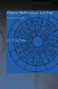 Foto Cover di Chinese Mathematical Astrology, Ebook inglese di Ho Peng Yoke, edito da Taylor and Francis