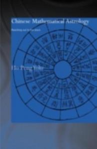 Ebook in inglese Chinese Mathematical Astrology Yoke, Ho Peng