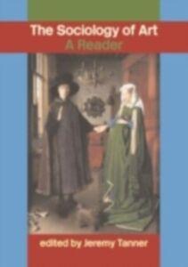 Foto Cover di Sociology of Art, Ebook inglese di  edito da Taylor and Francis