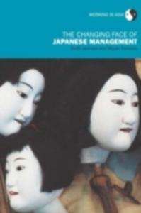 Ebook in inglese Changing Face of Japanese Management Jackson, Keith , Tomioka, Miyuki