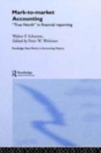 Ebook in inglese Mark to Market Accounting Schuetze, Walter P.