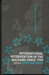 Ebook in inglese International Intervention in the Balkans since 1995 -, -