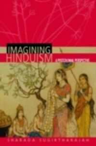 Foto Cover di Imagining Hinduism, Ebook inglese di Sharada Sugirtharajah, edito da Taylor and Francis