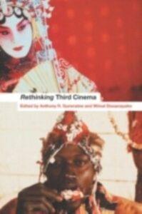 Foto Cover di Rethinking Third Cinema, Ebook inglese di  edito da Taylor and Francis