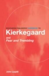 Routledge Philosophy GuideBook to Kierkegaard and Fear and Trembling