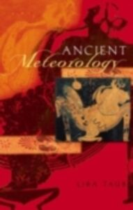 Foto Cover di Ancient Meteorology, Ebook inglese di Liba Taub, edito da Taylor and Francis