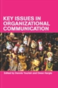 Ebook in inglese Key Issues in Organizational Communication -, -