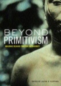 Foto Cover di Beyond Primitivism, Ebook inglese di  edito da Taylor and Francis