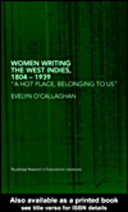 Ebook in inglese Women Writing the West Indies, 1804-1939 O'Callaghan, Evelyn
