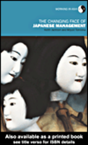 Ebook in inglese The Changing Face of Japanese Management Jackson, Keith , Tomioka, Miyuki