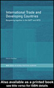 Ebook in inglese International Trade and Developing Countries Narlikar, Amrita