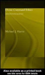 Ebook in inglese Divine Command Ethics Harris, Michael J.