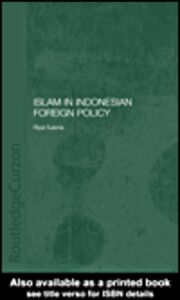 Foto Cover di Islam in Indonesian Foreign Policy, Ebook inglese di Rizal Sukma, edito da