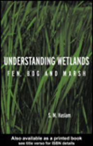 Ebook in inglese Understanding Wetlands Haslam, Sylvia