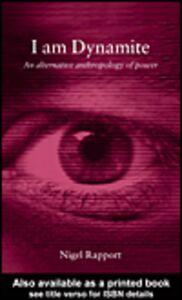 Ebook in inglese I am Dynamite Rapport, Nigel