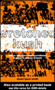 Ebook in inglese Wretched Kush: Tyson Smith, Stuart