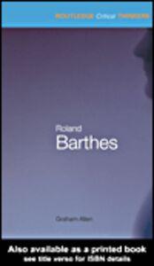 Foto Cover di Roland Barthes, Ebook inglese di Graham Allen, edito da