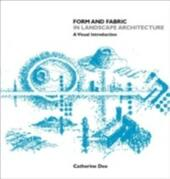 Form & Fabric in Landscape Architecture