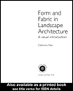 Ebook in inglese Form and Fabric in Landscape Architecture Dee, Catherine