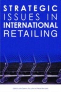 Ebook in inglese Strategic Issues in International Retailing -, -