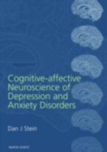 Ebook in inglese Cognitive-Affective Neuroscience of Depression and Anxiety Disorders Stein, Dan J.