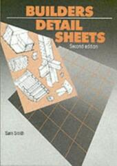 Builders'Detail Sheets