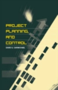 Ebook in inglese Project Planning, and Control Carmichael, David G.