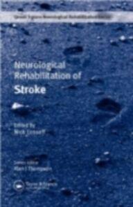 Ebook in inglese Neurological Rehabilitation of Stroke -, -