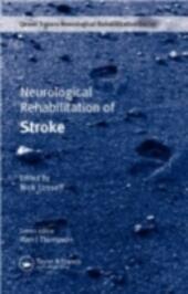 Neurological Rehabilitation of Stroke
