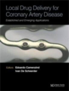 Ebook in inglese Local Drug Delivery for Coronary Artery Disease