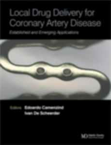 Ebook in inglese Local Drug Delivery for Coronary Artery Disease -, -