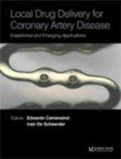 Local Drug Delivery for Coronary Artery Disease