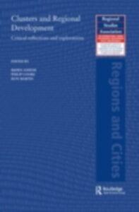 Ebook in inglese Clusters and Regional Development -, -