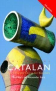 Ebook in inglese Colloquial Catalan Ibarz, Alexander , Ibarz, Toni