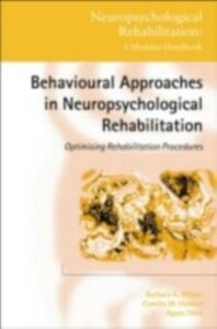Ebook in inglese Behavioural Approaches in Neuropsychological Rehabilitation Herbert, Camilla M. , Shiel, Agnes , Wilson, Barbara A.