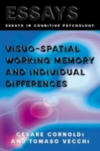 Ebook in inglese Visuo-spatial Working Memory and Individual Differences Cornoldi, Cesare , Vecchi, Tomaso