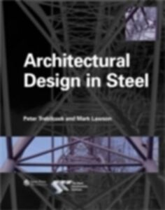 Ebook in inglese Architectural Design in Steel Lawson, Mark , Trebilcock, Peter