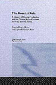 Foto Cover di Heart of Asia, Ebook inglese di Edward Denison Ross,Frances Henry Skrine, edito da Taylor and Francis