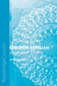 Ebook in inglese Modern Persian: A Course-Book Abrahams, Simin