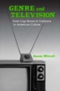 Ebook in inglese Genre and Television MITTELL, JASON