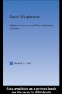 Ebook in inglese Racial Blasphemies Cobb, Michael